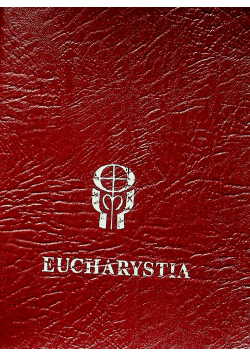 Eucharystia obrzędy Mszy Świętej
