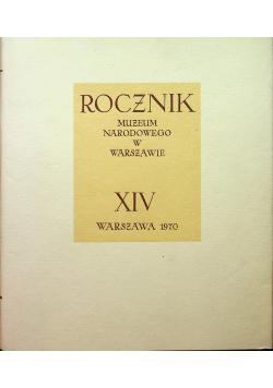 Rocznik Muzeum Narodowego w Warszawie XIV