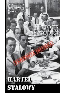 Kryminały przedwojennej Warszawy Kartel stalowy