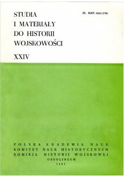 Studia i materiały do historii wojskowości tom XXIV