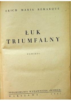 Łuk triumfalny 1947 r.