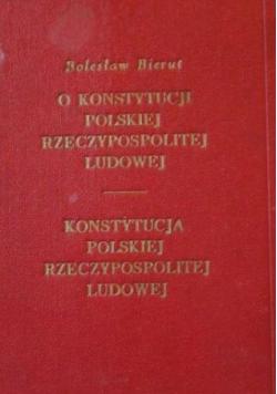 O Konstytucji  Polskiej Rzeczypospolitej Ludowej