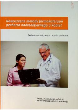 Nowoczesne metody farmakoterapii pęcherza nadreaktywnego u kobiet