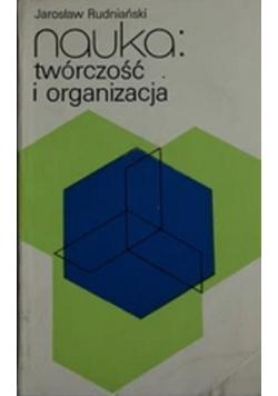 Nauka twórczość i organizacja