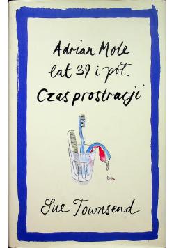 Adrian Mole lat 39 i pół Czas prostracji