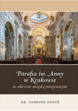 Parafia św. Anny w Krakowie...