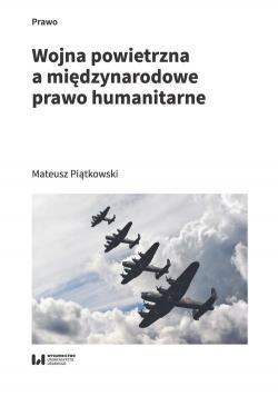 Wojna powietrzna a międzynarodowe prawo humanitarne
