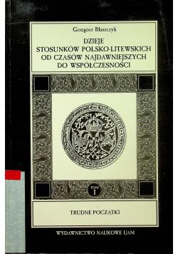 Dzieje stosunków polsko litewskich od czasów najdawniejszych do współczesności
