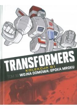 Transformers Tom 30 Wojna domowa Epoka mroku