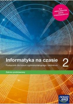 Informatyka na czasie 2 zakres podstawowy