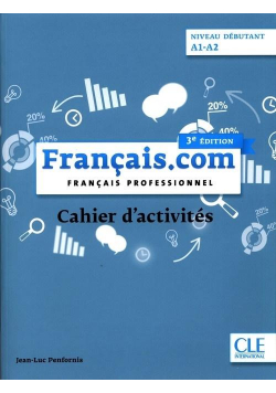 Francais.com debutant 3 ed. ćw. A1/A2 CLE