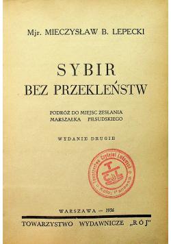Sybir bez przekleństw 1936 r.