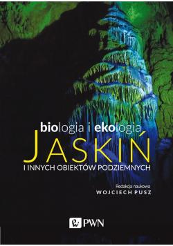 Biologia i ekologia jaskiń i innych obiektów..