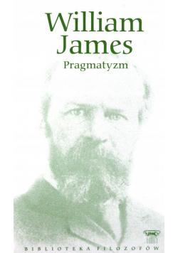 William James Pragmatyzm