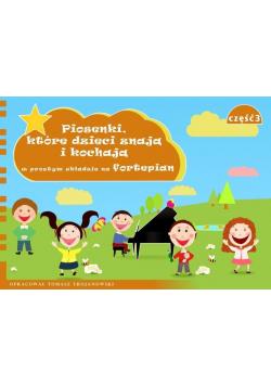 Piosenki, które dzieci znają i kochają... cz.3