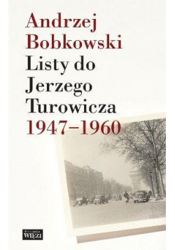 Listy do Jerzego Turowicza 1947-1960