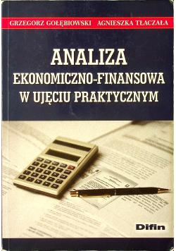 Analiza ekonomiczno finansowa w ujęciu praktycznym