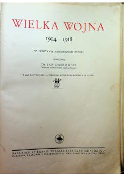 Wielka wojna 1914 - 1918 na podstawie najnowszych źródeł 1937 r.