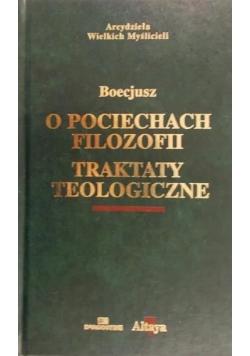O pociechach filozofii Traktaty teologiczne