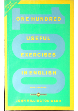 One hundred Useful Exercises in English