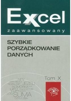 Excel zaawansowany Szybkie porządkowanie danych Tom X