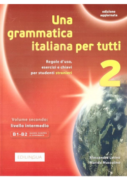 Grammatica italiana per tutti 2 EDILINGAU