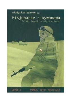 Misjonarze z Dywanowa T.1 Polski Szwejk na misji..