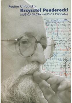 Krzysztof Penderecki Musica Sacra Musica Profana