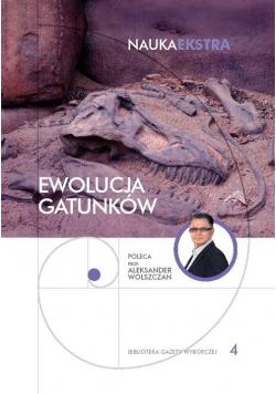 Ewolucja gatunków Nauka Ekstra 4