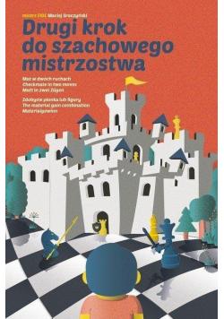 Drugi krok do szachowego mistrzostwa