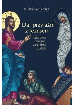 Dar przyjaźni z Jezusem