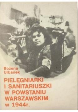 Pielęgniarki i sanitariuszki w powstaniu warszawskim w 1944 r