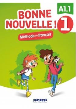 Bonne Nouvelle! 1 Podręcznik + CDmp3