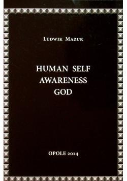 Human self awareness God Ludzka jaźń świadomość Bóg
