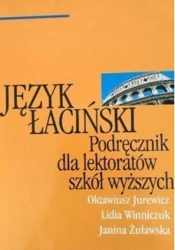 Język łaciński Podręcznik dla lektoratów szkół wyższych
