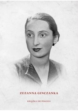 Zuzanna Ginczanka. Książka do pisania