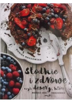Słodkie i zdrowe czyli desery które możesz jeść codziennie