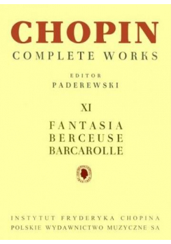 Chopin Complete Works XI Fantazja. Berceuse...