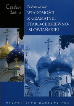 Podstawowe wiadomości z gramatyki staro cerkiewno słowiańskiej