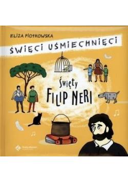 Święci uśmiechnięci święty Filip Neri
