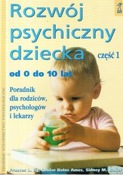 Rozwój psychiczny dziecka Część 1