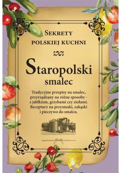 Staropolski smalec. Sekrety polskiej kuchni