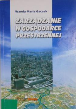 Zarządzanie w gospodarce przestrzennej
