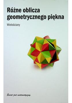 Różne oblicza geometrycznego piękna