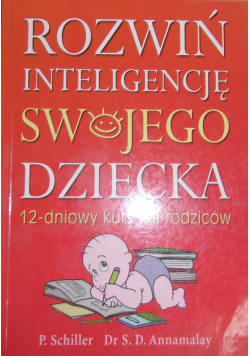 Rozwiń inteligencję swojego dziecka 12 - dniowy kurs dla rodziców