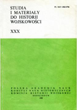 Studia i materiały do historii wojskowości XXX