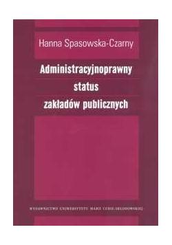 Administracyjnoprawny status zakładów publicznych