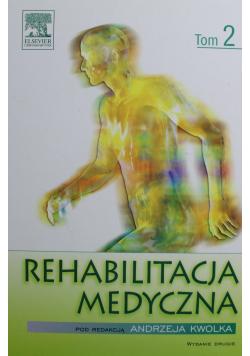 Rehabilitacja medyczna tom 2