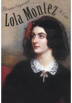 Lola Montez A Life