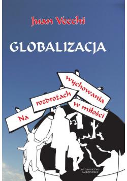 Globalizacja Na rozdrożach wychowania w miłości